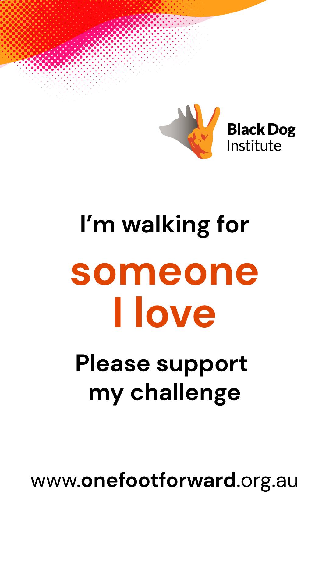 Instagram Story - Walking for Someone I Love